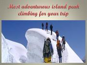 Most adventurous island peak climbing for your trip