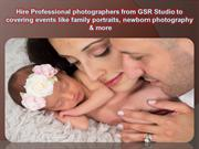 Hire Professional photographers from GSR Studio to covering events lik