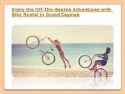 Bike Rental in Grand Cayman