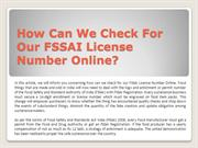 How Can We Check For Our FSSAI License Number Online