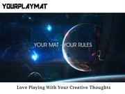 Find the Best Custom Playmat Online