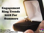 Engagement ring trends 2018 for summers