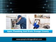 Apex Plumbing And Drain Orange County|apexplumbinganddrain.com