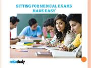Sitting for medical exams made easy