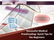 Medical Proofreading Tips for Beginners
