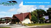 FL Real Estate Property Listings   Hometown Realty Group