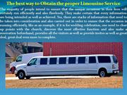 The best way to Obtain the proper Limousine Service