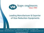 size reduction equipments manufacturers kaps engineers
