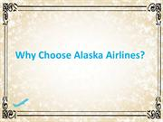 Why choose alaska airlines?