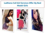 Ludhiana Call Girl Services Offer By Real Model Girls