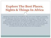 Explore The Best Places, Sights & Things In Africa