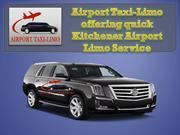 Airport Taxi-Limo offering quick Kitchener Airport Limo Service