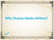 Why choose alaska airlines