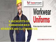 4 Benefits of Embroidered Workwear Clothing UK