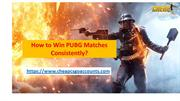 Enjoy PUBG Matches online without Losing