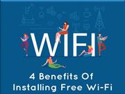 4 Benefits Of Installing Free Wi-Fi