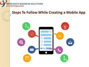 Steps to Follow While Creating a Mobile App