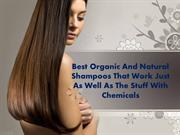 Best Organic And Natural Shampoos That Work Just As Well As The Stuff