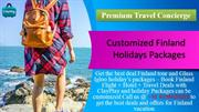 Holidays Package to Finland - Get Best Deals and Enjoy a Tour with Fam