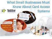 What Small Businesses Must Know About Card Access Systems