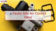 What are the Common Signs of a Faulty Idle Air Control Valve