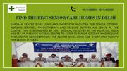 Find the best Senior Care Homes in Delhi