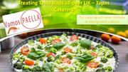 Treating Taste Buds all over UK – Tapas Caterers