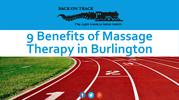 9 Benefits of Massage Therapy in Burlington