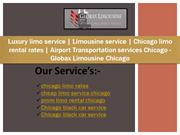 Luxury limo service  Limousine service Chicago limo rental rates  Airp