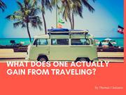 What Does One Actually Gain From Traveling Thomas J Salzano