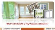 What Are the Benefits of Vinyl Replacement Windows