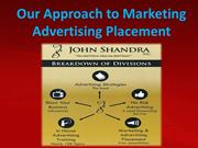 Our Approach to Marketing Advertising Placement