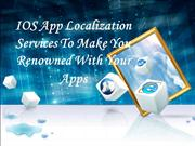 IOS App Localization Services To Make You Renowned With Your Apps