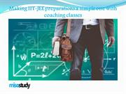 Making IIT-JEE preparations a simple one with coaching classes