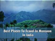 Best Places To Travel In Monsoon In India