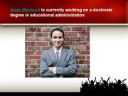 Isaac Mentouri is currently working on a doctorate degree in education