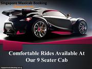 Comfortable rides available at our 9 seater cab