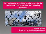 Our Bird or Pigeon netting stop them without harming them pdf