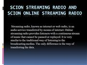 Scion Streaming Radio And Scion Online S