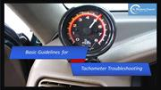 Basic Guidelines for Tachometer Troubleshooting