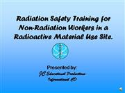 Radiation Safety Training for Non-Radiat