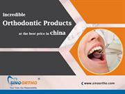 Incredible orthodontic products at the best price in china