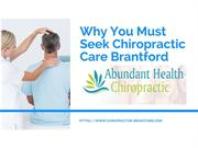 Why You Must Seek Chiropractic Care Brantford