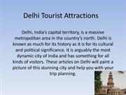 Here are the best places to visit Delhi if you are living in PG.