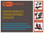 Power Mobility Transportable Scooter