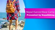Nepal Everest Base Camp An Adventure That Will Take Your Breath Away