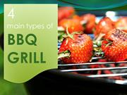 4 main types of BBQ grill