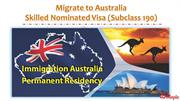 Migrate to Australia - Skilled Nominated Visa (Subclass 190)