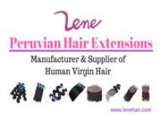 Peruvian Virgin Hair Extensions  - Lene Hair