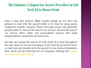 The Fabulous 4 Airport Car Service Providers in Colt Neck NJ to Choose